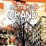 matt and kim grand enlarged
